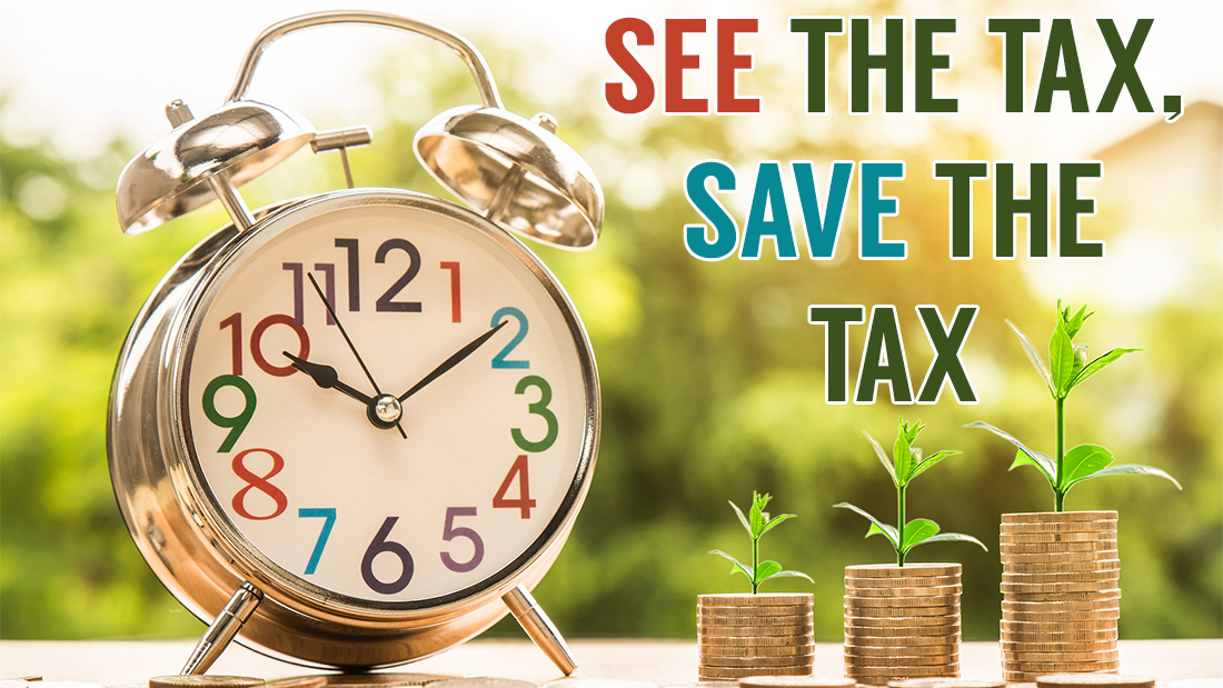 See the Tax Save the Tax